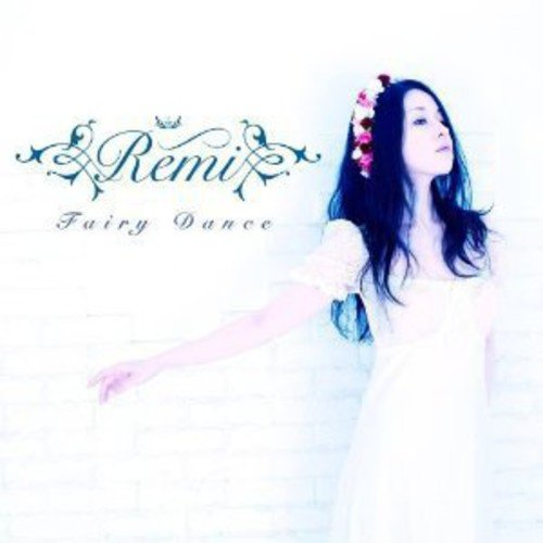 CD : Remi - Fairy Dance (Asia - Import)