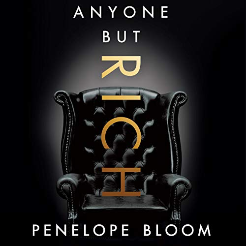Anyone But Rich: Anyone But..., Book 1