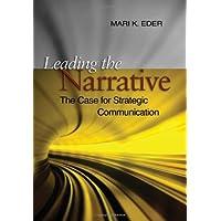 Leading the Narrative: The Case for Strategic Communicaton