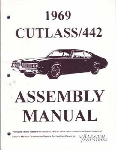1969 OLDSMOBILE CUTLASS F-85 & 442 FACTORY ASSEMBLY INSTRUCTION MANUAL - Covers the 1969 Cutlass, S, Supreme & 442. OLDS 69