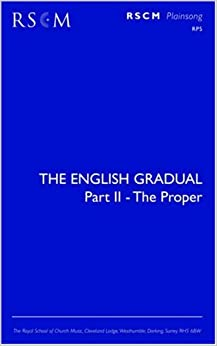 The English Gradual Part 2 - The Proper