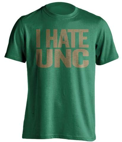 (I Hate UNC - Haters Gonna Hate Shirt - Green and Old Gold Versions - Text Design - Green - Small)