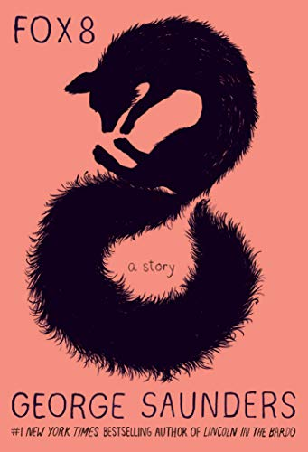 image for Fox 8: A Story (Kindle Single)