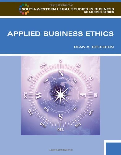 Download Applied Business Ethics (12) by Bredeson, Dean [Paperback (2011)] ebook