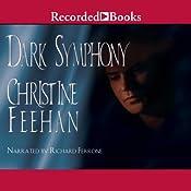 Dark Symphony: Dark Series, Book 10 | Christine Feehan