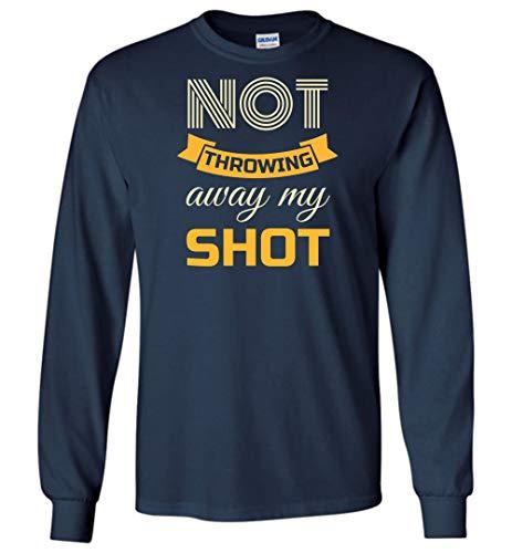 T-shirt Youth Shot (Not Throwing Away My Shot Hamilton Long Sleeve T-Shirt Youth L)