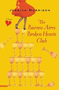 The Buenos Aires Broken Hearts Club by [Morrison, Jessica]