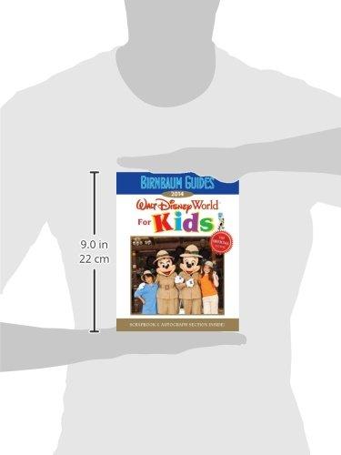 Birnbaum's Walt Disney World for Kids 2014 (Birnbaum Guides)