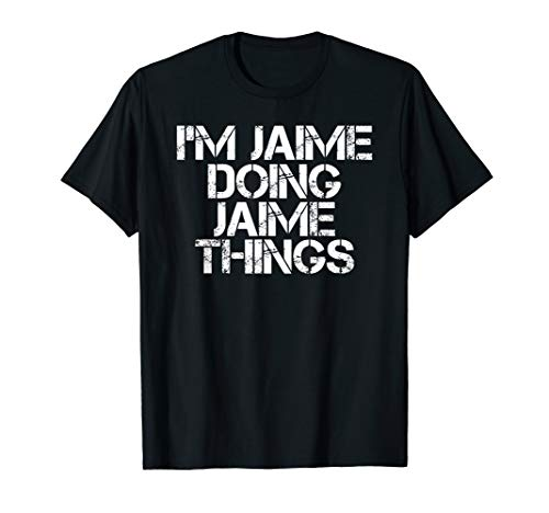 I'M JAIME DOING JAIME THINGS Shirt Funny Christmas Gift Idea (Ja Mie Private School Girl All Episodes)