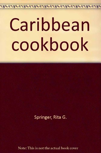 Books : Caribbean cookbook by Springer Rita G. (1975-01-01) Hardcover