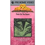 Dinosaurs: Flesh on the Bones