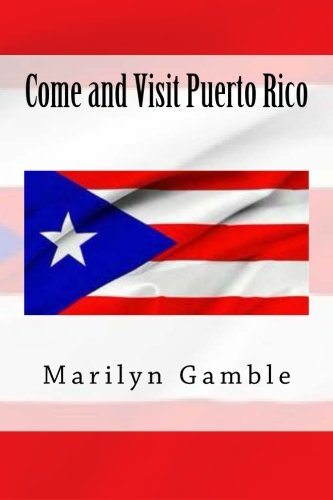 - Come and Visit Puerto Rico (We Are Neighbors) (Volume 7)