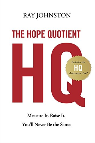 Read Online The Hope Quotient: Measure It. Raise It. You'll Never Be the Same. ebook