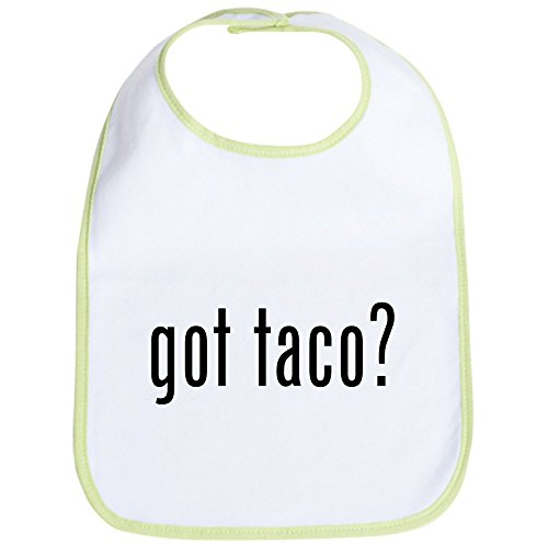 CafePress - Got Taco? Bib - Cute Cloth Baby Bib, Toddler Bib