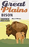 Great Plains Bison (Discover the Great Plains)