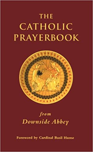 Book The Catholic Prayerbook: From Downside Abbey