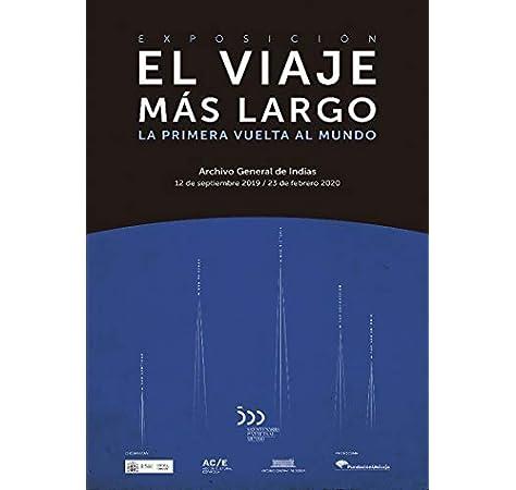 El viaje más largo: La primera vuelta al mundo: Amazon.es: Vázquez ...