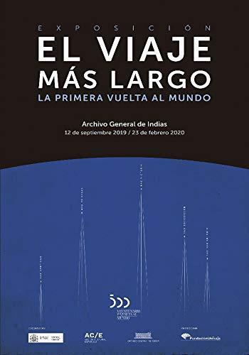 El viaje más largo: La primera vuelta al mundo por Braulio Vázquez Campos