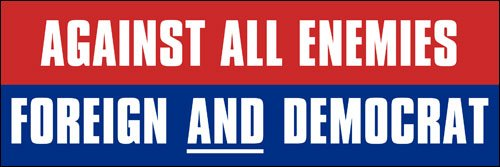 FOREIGN and DEMOCRAT Bumper Sticker (anti dnc pro trump (Anti Democrat Stickers)