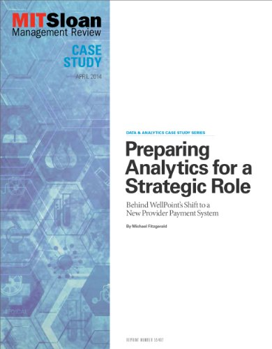 preparing-analytics-for-a-strategic-role-case-study-behind-wellpoints-shift-to-a-new-provider-paymen