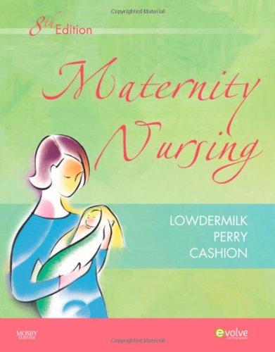 Maternity Nursing, 8th Edition