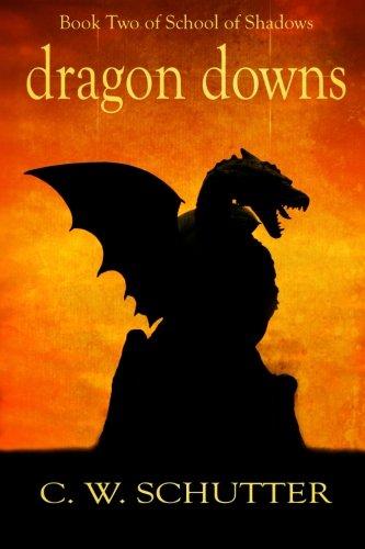 Dragon Downs: Book Two - School of Shadows (Volume 2)
