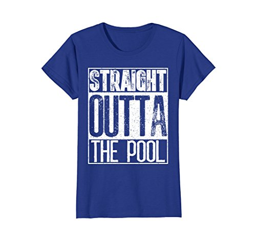 Womens Straight Outta The Pool T-Shirt Funny Swimming Gift Tee Medium Royal Blue (Royal Pool Swimming)