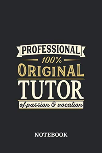 Professional Original Tutor Notebook of Passion and Vocation: 6x9 inches - 110 dotgrid pages • Perfect Office Job Utility • Gift, Present Idea