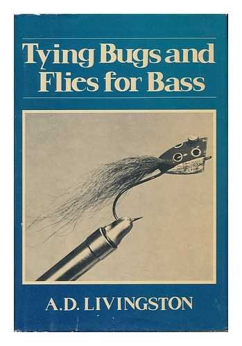 Tying Bugs and Flies for Bass
