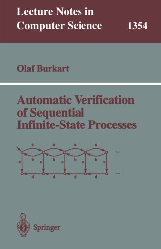 Automatic Verification of Sequential Infinite-State Processes (Lecture Notes in Computer Science)