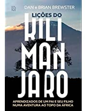 Lições do Kilimanjaro: Aprendizados de um pai e seu filho numa aventura ao topo da África
