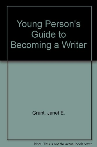Young Person's Guide to Becoming a Writer