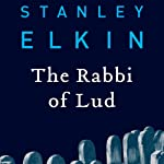 The Rabbi of Lud | Stanley Elkin