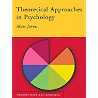 Theoretical Approaches in Psychology (Routledge Modular Psychology)
