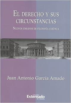 Book El derecho y sus circunstancias. Nuevos ensayos de filosofia juridica