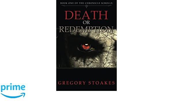 Death or Redemption (The Chronicle Scrolls Book 1)