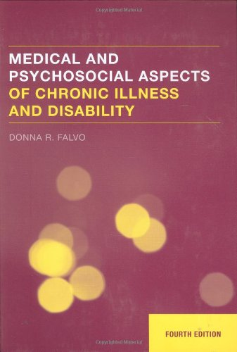 Medical and Psychosocial Aspects of Chronic Illness and Disability, 4th Edition
