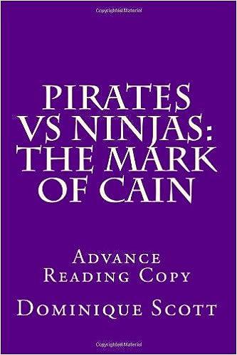 The Mark of Cain (Pirates Vs Ninjas): Dominique D Scott ...