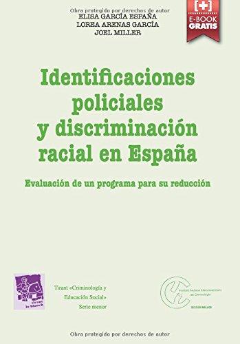 Descargar Libro Identifiaciones Policiales Y Discriminación Racial En España Elisa García España