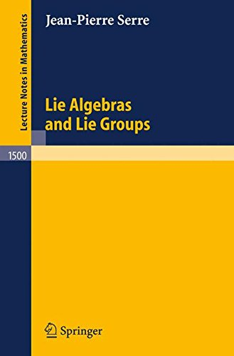 Lie Algebras and Lie Groups: 1964 Lectures given at Harvard University (Lecture Notes in Mathematics)