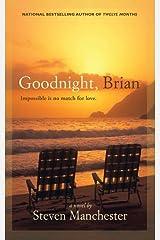 Goodnight, Brian Paperback