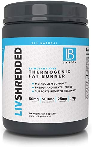 LIV Body | LIV Shredded Thermogenic Fat Burner Stimulant Free | Increase Energy and Mental Focus | 60 Vegetarian Capsules (Stimulant Free)