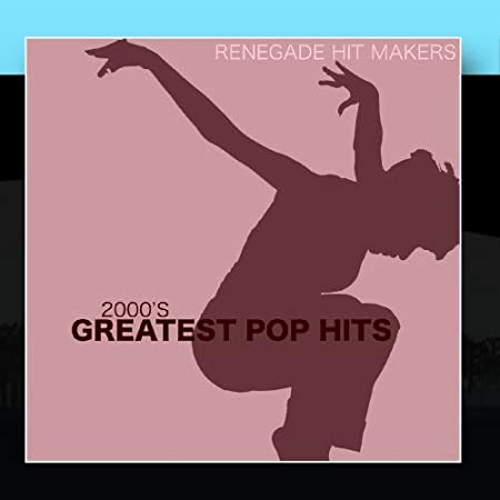2000's - Greatest Pop Hits