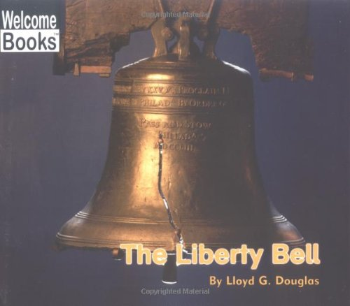 The Liberty Bell (Welcome Books)