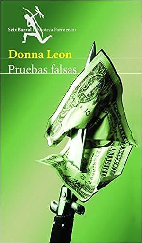 Pruebas Falsas por Donna Leon Gratis