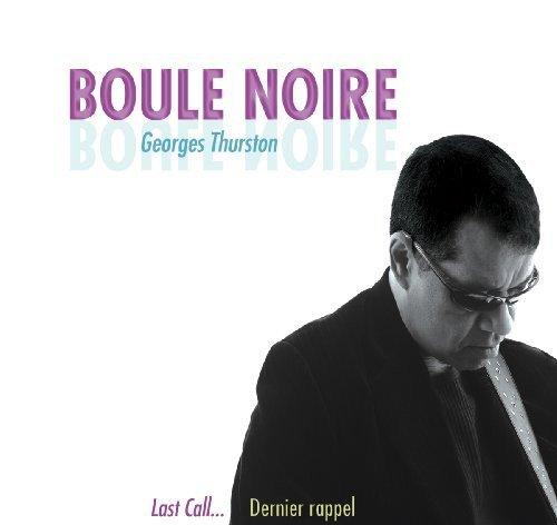 CD : Boule Noire - Last Call/ Dernier Rappel (Canada - Import)