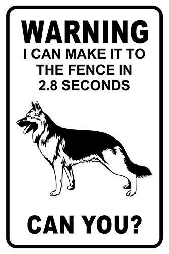 """Lilyanaen New Metal Sign Aluminum Sign Warning I Can Make It to The Fence in 2.8 Sec. German Shepherd Warning Sign for Outdoor & Indoor 12"""" x 8"""""""