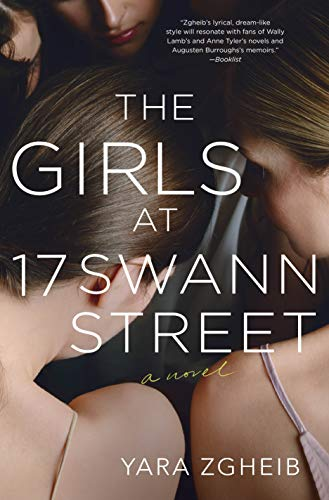 The Girls at 17 Swann Street: A Novel by [Zgheib, Yara]