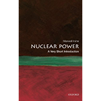 Nuclear Power: A Very Short Introduction (Very Short Introductions)