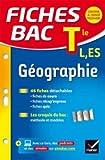 Fiches bac Géographie Tle L, ES: fiches de révision Terminale L, ES